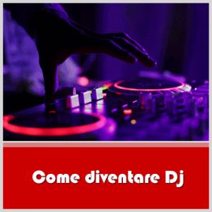 Come diventare DJ? Guida utile per iniziare